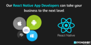 React Native App Developers can take your business to the next level